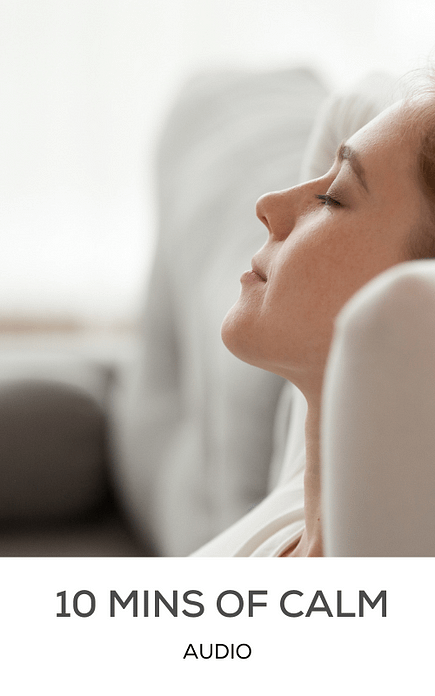 10 Mins of Calm - Audio   Treating Anxiety   Rewired Minds