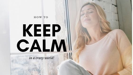 How to Keep Calm in Crazy World | Linkedin Post Image
